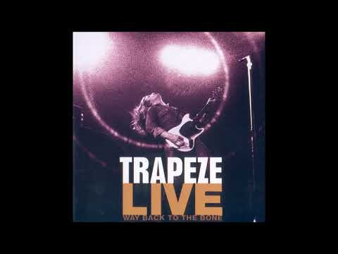 Trapeze - Live Way Back To The Bone (Live In Dallas 1972) (FULL ALBUM)