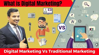 What is Digital Marketing? | Digital Marketing Vs Traditional Marketing | Digital Marketing Course
