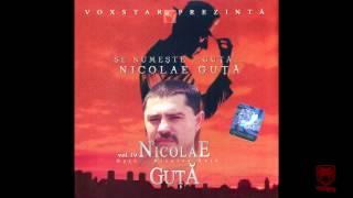 Nicolae Guta - Fir-ai sa fii bautura