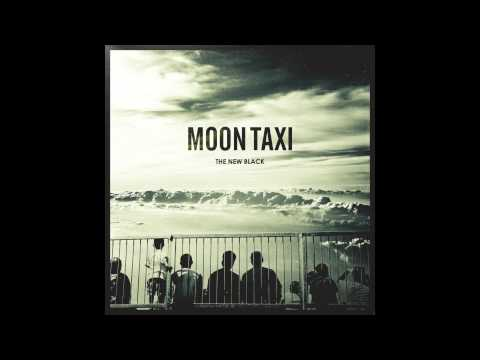 Moon Taxi - The New Black (Official Audio)