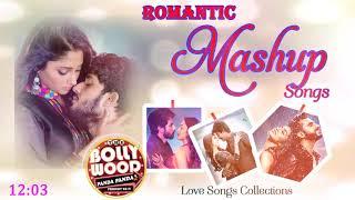Mashup 2019 - Romantic Hindi Songs 2019 - Hindi SONGS Collections