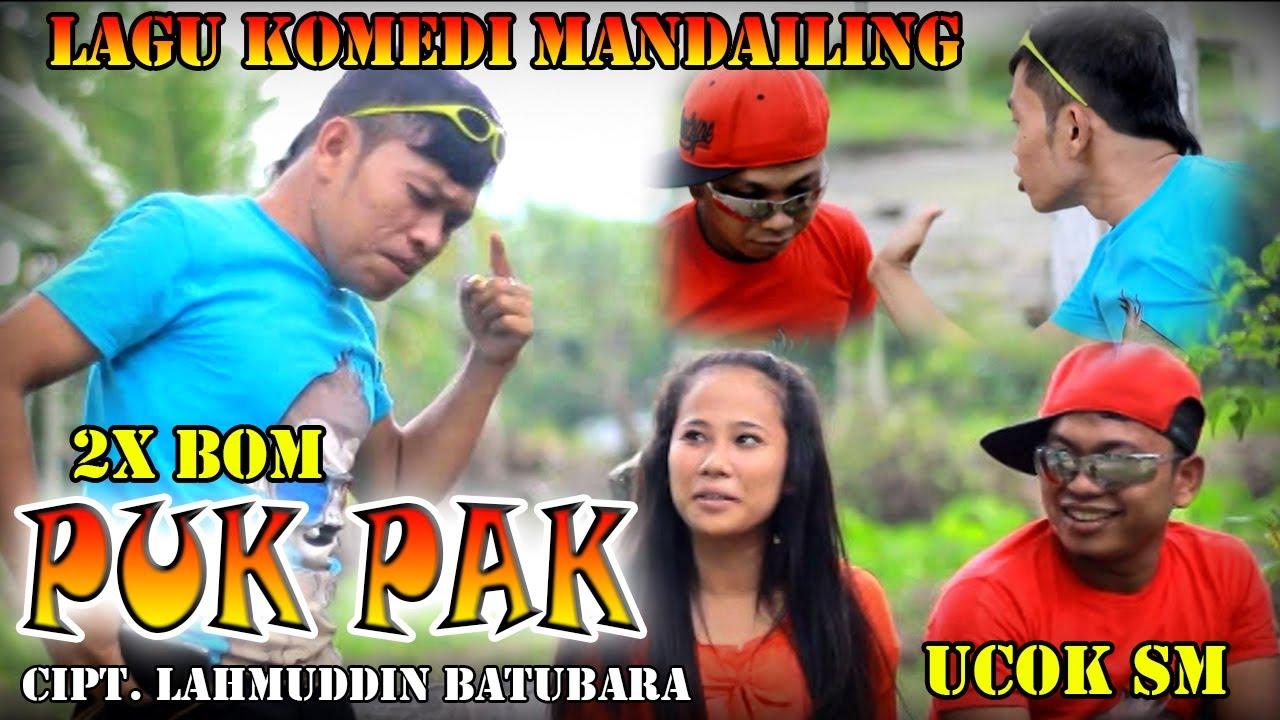 PUKPAK ~ 2X BOM Feat UCOK SM ~ LAGU KOMEDI MANDAILING ( Official Music Video )