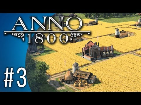 Anno 1800 #3 - Harvest Festival!