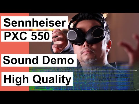 Sennheiser PXC 550 Sound Demo - APTX ANC-ON EffOff House Pop (Cal 1.0)