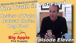 Review of Nutro Natural Choice Dog Food - Ep11 of Steven the Pet Man: The Truth in Pet Food