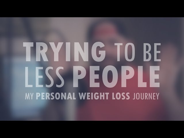My Personal Weight Loss Journey   Week #1   Trying To Be Less People