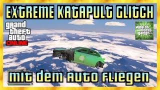 GTA 5 Online EXTREME KATAPULT GLITCH | MIT DEM AUTO FLIEGEN WIE EIN FLUGZEUG | LAUNCH GLITCH HD