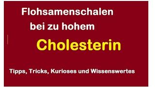 Flohsamenschalen hohen Cholesterinwerten - Flohsamen Cholesterin Werte natürlich senken Hausmittel