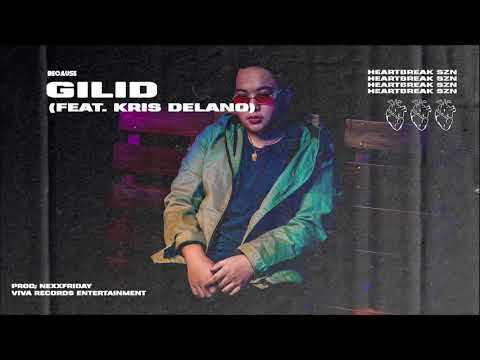 Because - Gilid (Audio) feat. Kris Delano