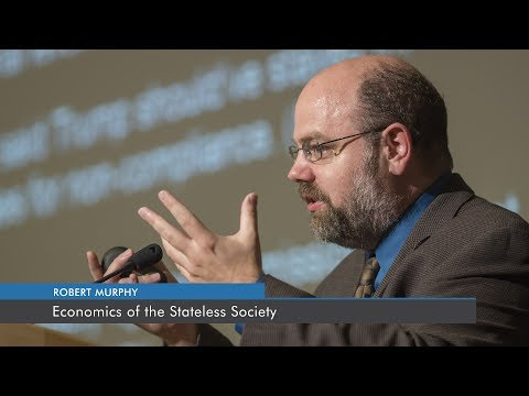 Economics of the Stateless Society | Robert P. Murphy