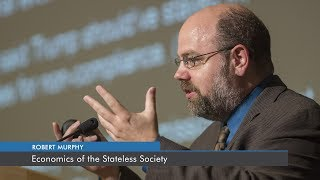 Economics of the Stateless Society | Robert P. Murphy