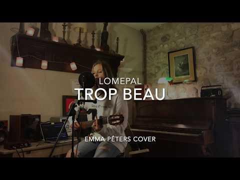 Trop beau - Lomepal (Cover Emma Péters)