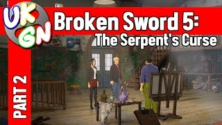 Broken Sword 5: The Serpent's Curse - 100% Walkthrough - Part 2
