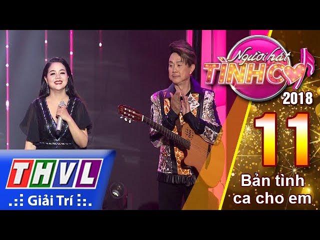 THVL | Người Hát Tình Ca Mùa 3 - Tập 11[8]: Một Mình - Phù Vạn Nam Hương, Chí Tài