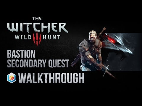 The Witcher 3 Wild Hunt Walkthrough Bastion Secondary Quest Guide Gameplay/Let's Play