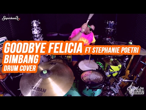 Goodbye Felicia & Stephanie Poetri - Bimbang ( Melly Goeslaw ) - Drum Cover by Superkevas