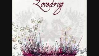Everything starts where it ends - Lovedrug (lyrics in description)
