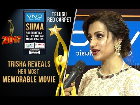 Trisha Reveals Her Most Memorable Movie(Varsham) At SIIMA 2017 - Telugu Red Carpet