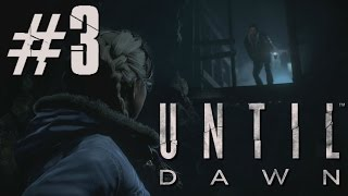 WE NEED TO GET THE HELL OUT OF HERE! | Until Dawn PS4 #3