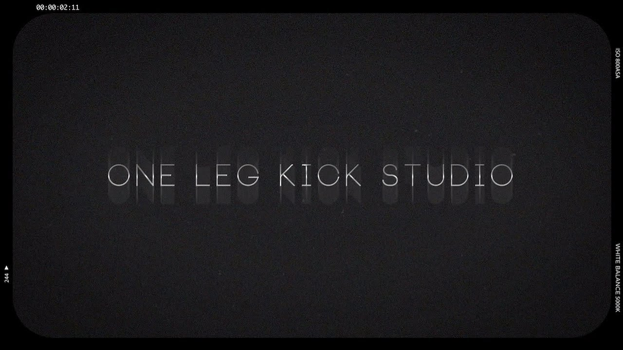 【ONE LEG KICK STUDIO】VIDEO SHOWREEL 2019