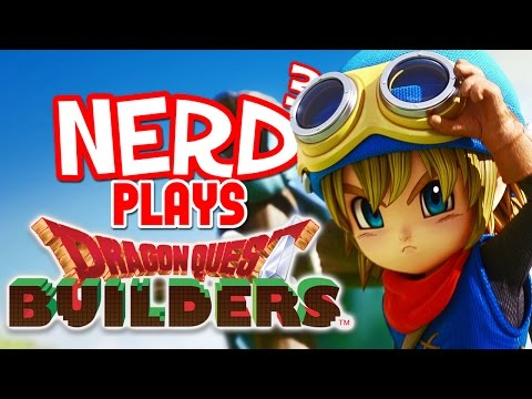 Nerd³ Plays... Dragon Quest Builders - Minecraft The RPG