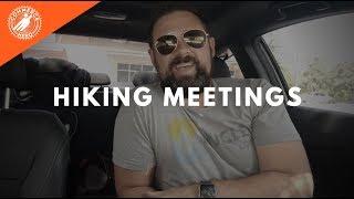 Hiking Meetings