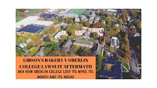Gibson's Bakery vs Oberlin College Lawsuit Aftermath