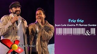 Frío frío - Juan Luis Guerra Ft Romeo Santos [Live] HD