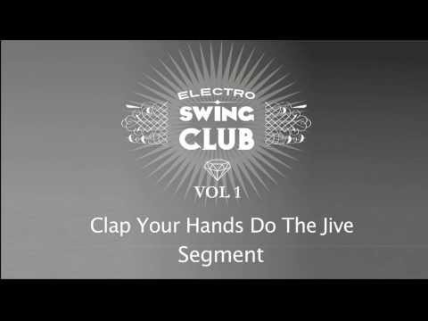 Electro Swing Club Vol. 1 | Clap Your Hands Do The Jive - Segment
