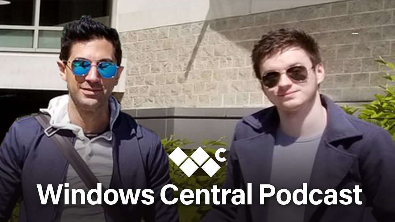 Windows Central Podcast | Episode 146 | August 23rd 2019