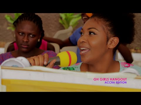GH GIRLS HANGOUT - Accra Edition [05/03/16]
