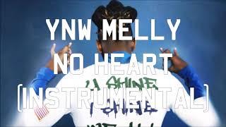 YNW Melly - No Heart (Instrumental)