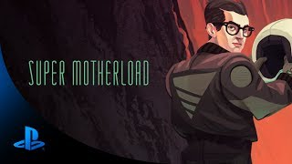 Super Motherload - Gameplay Trailer