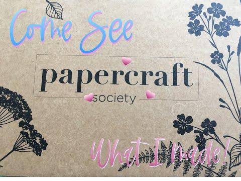 Paper Craft Society Box August