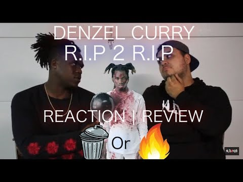 Denzel Curry - R.I.P 2 R.I.P | R.1.P 2 R.1.P REACTION | REVIEW