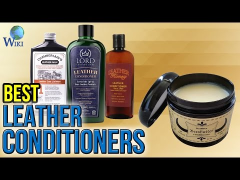 8 Best Leather Conditioners 2017