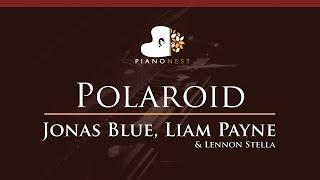 Jonas Blue, Liam Payne, Lennon Stella - Polaroid - HIGHER Key (Piano Karaoke / Sing Along) Video