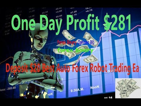 one-day-profit-$281-deposit-$20-best-auto-forex-robot-trading-ea
