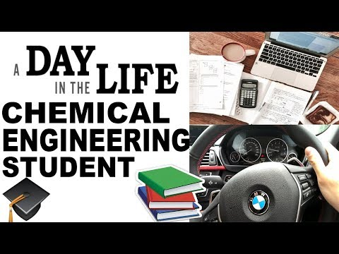 College Day in the Life of Chemical Engineering Student 2018