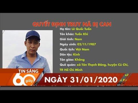 60 Giây Sáng 31/01/2020 | HTV Tin Tức