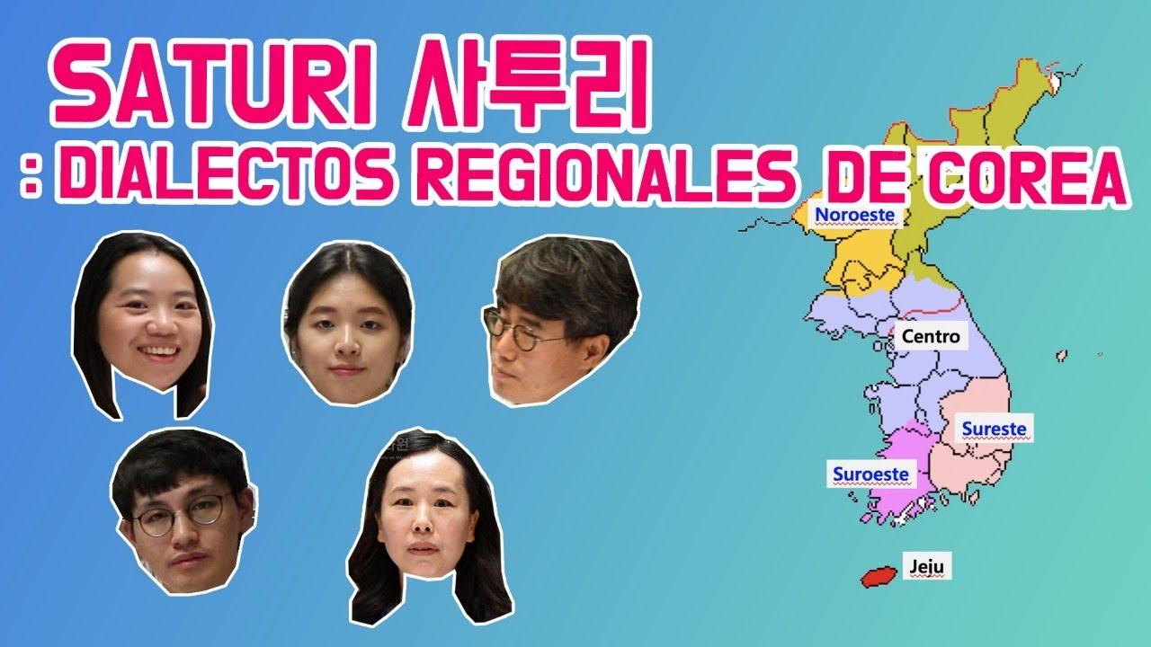 [Vamos a Corea] Saturi : Dialectos regionales de Corea