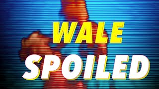 Watch Wale Spoiled video