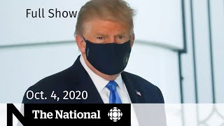 CBC News: The National | Trump's COVID-19 treatment; New Green Party leader | Oct. 4, 2020