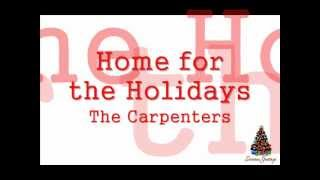 Home for the Holidays - The Carpenters