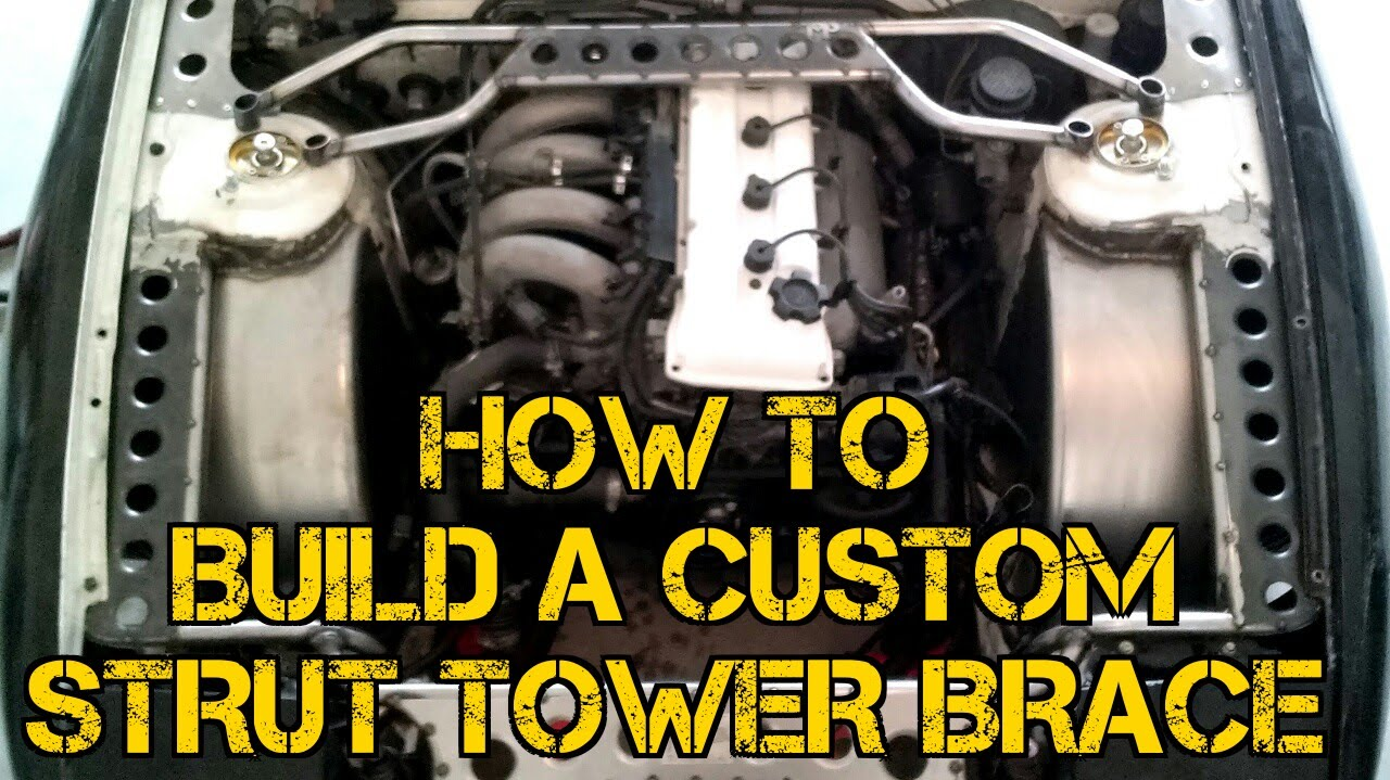 TFS How To Build A Custom Strut Tower Brace  YouTube