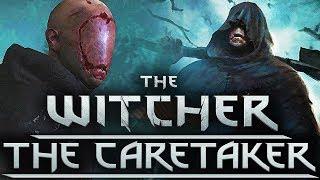 Who Is The Caretaker And Is It A Demon? - Witcher Character Lore - Witcher lore - Witcher 3