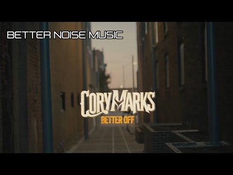 Cory Marks - Better Off (Official Music Video)