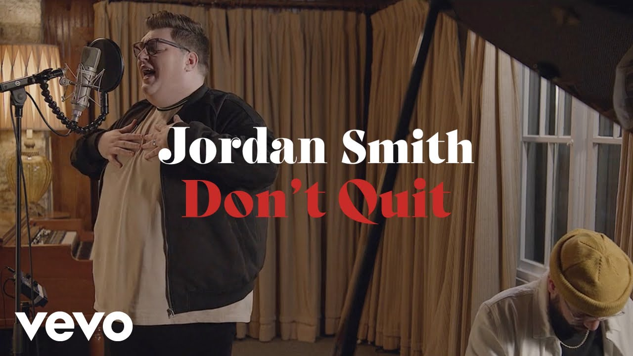 Jordan Smith - Don't Quit (Performance Video) - download from YouTube for free