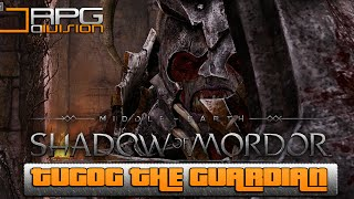 Middle-Earth Shadow Of Mordor - Tugog The Guardian (Confrontation Mission)