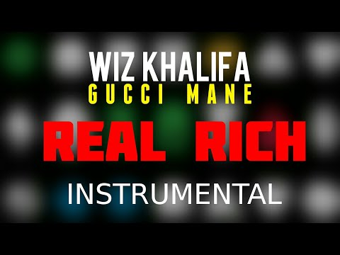 Wiz Khalifa FT. Gucci Mane - Real Rich [INSTRUMENTAL]   Prod. by IZM